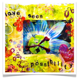 Love Sees Possibility